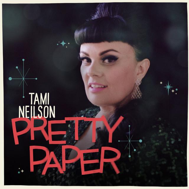 Tami Neilson - Pretty Paper