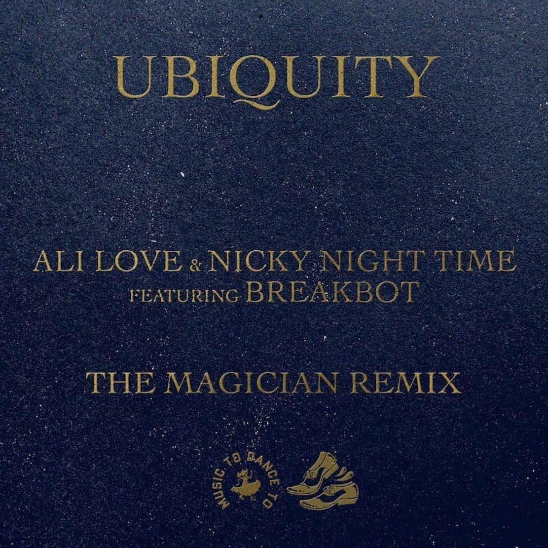 Ubiquity (The Magician Remix)