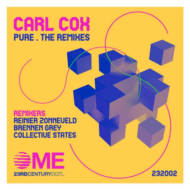 Pure (The Remixes) Carl Cox, Reinier Zonneveld