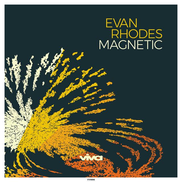 Evan Rhodes - Magnetic