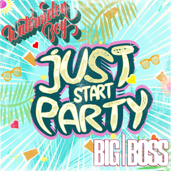 Just Start Party